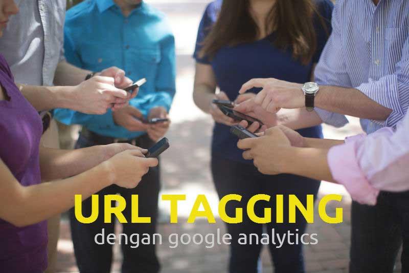 URL Tagging dengan Google Analytics